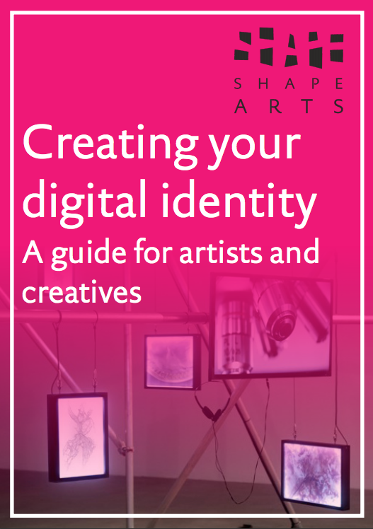 "Cover page for document ""Creating your Digital Identity: A guide foe artists and creatives"". The Shape Arts logo is in the top right corner."